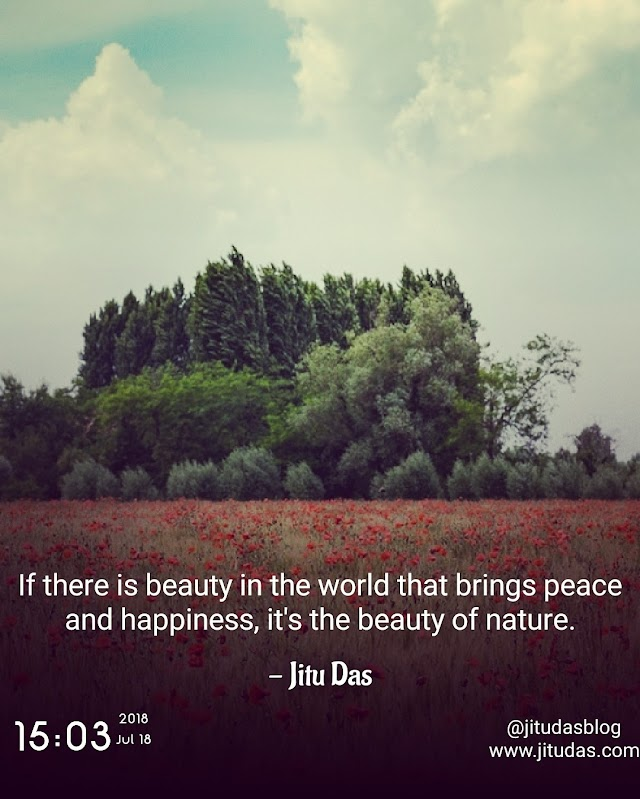 Nature quotes by Jitu Das quotes 2018