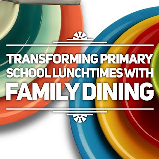 Transforming Primary School Lunchtimes With Family Dining