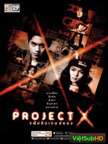 Project X - Trò Chơi Kinh Hoàng