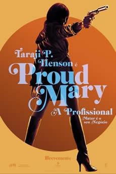 Baixar Filme Proud Mary – A Profissional Torrent Grátis