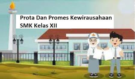 Prota Dan Promes Kewirausahaan SMK Kelas XII