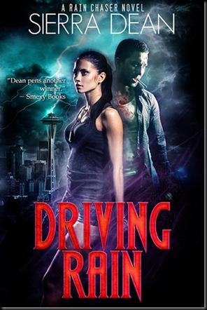 Driving Rain  (Rain Chaser #2)