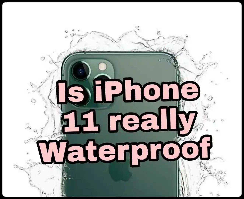 is-iphone-11-really-waterproof