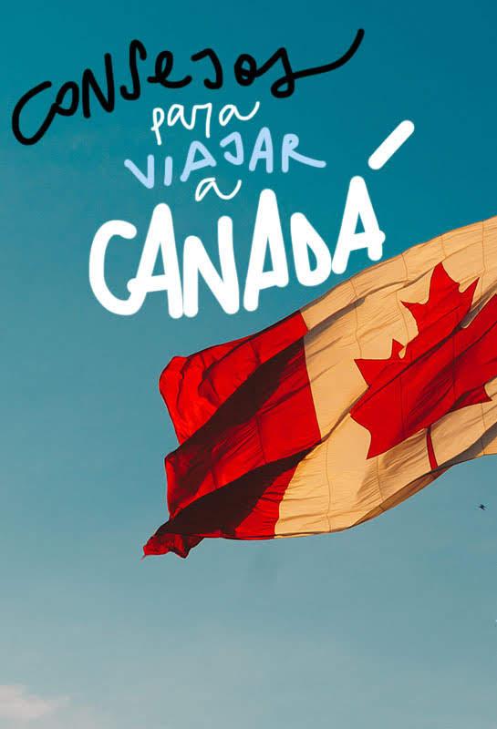consejos viajar a Canadá