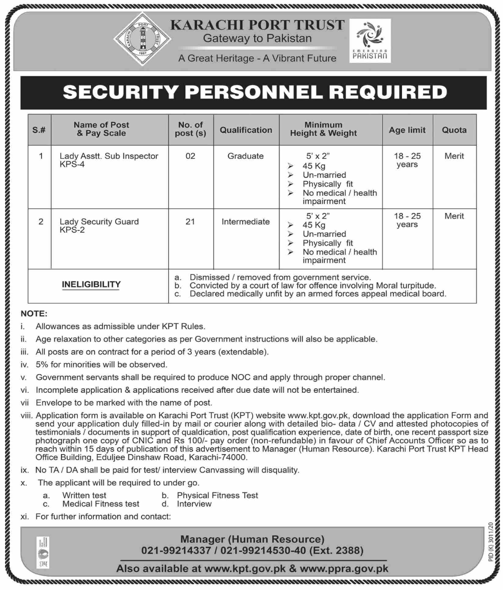 This page is about Karachi Port Trust (KPT) Jobs May 2021 Latest Advertisment. Karachi Port Trust (KPT) invites applications for the posts announced on a contact / permanent basis from suitable candidates for the following positions such as Lady Asstt Sub Inspector, Lady Security Guard. These vacancies are published in Dawn Newspaper, one of the best News paper of Pakistan. This advertisement has pulibhsed on 08 May 2021 and Last Date to apply is 22 May 2021.