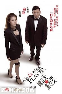 Vợ Chồng Dân Chơi - Mr. & Mrs. Player (2013) Poster