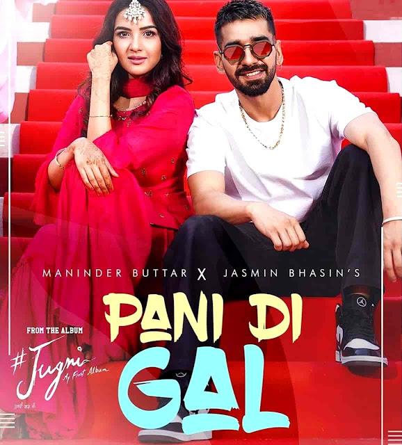 PANI DI GAL LYRICS IN Hindi Translation-MANINDER BUTTAR