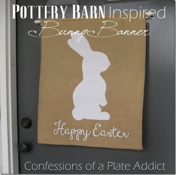CONFESSIONS OF A PLATE ADDICT Pottery Barn Inspired Bunny Banner