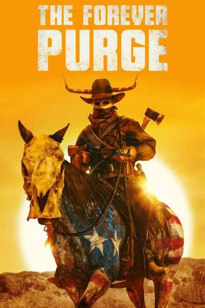 [Movie] The Forever Purge (2021)