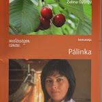 """Zelina György """"Pálinka"""", Andalúz Kiadó 2013.jpg"""