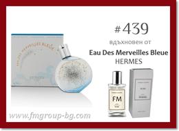 Парфюм FM 439 PURE - HERMES - Eau Des Merveilles Bleue