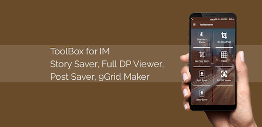 ToolBox for IM - Story Saver, 9Grid, DP Viewer - Apps on