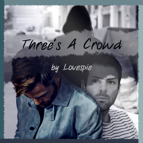 banner that shows Chris Pine, Zachary Quinto and a shadowy figure in the background, titled 'Three's A Crowd'