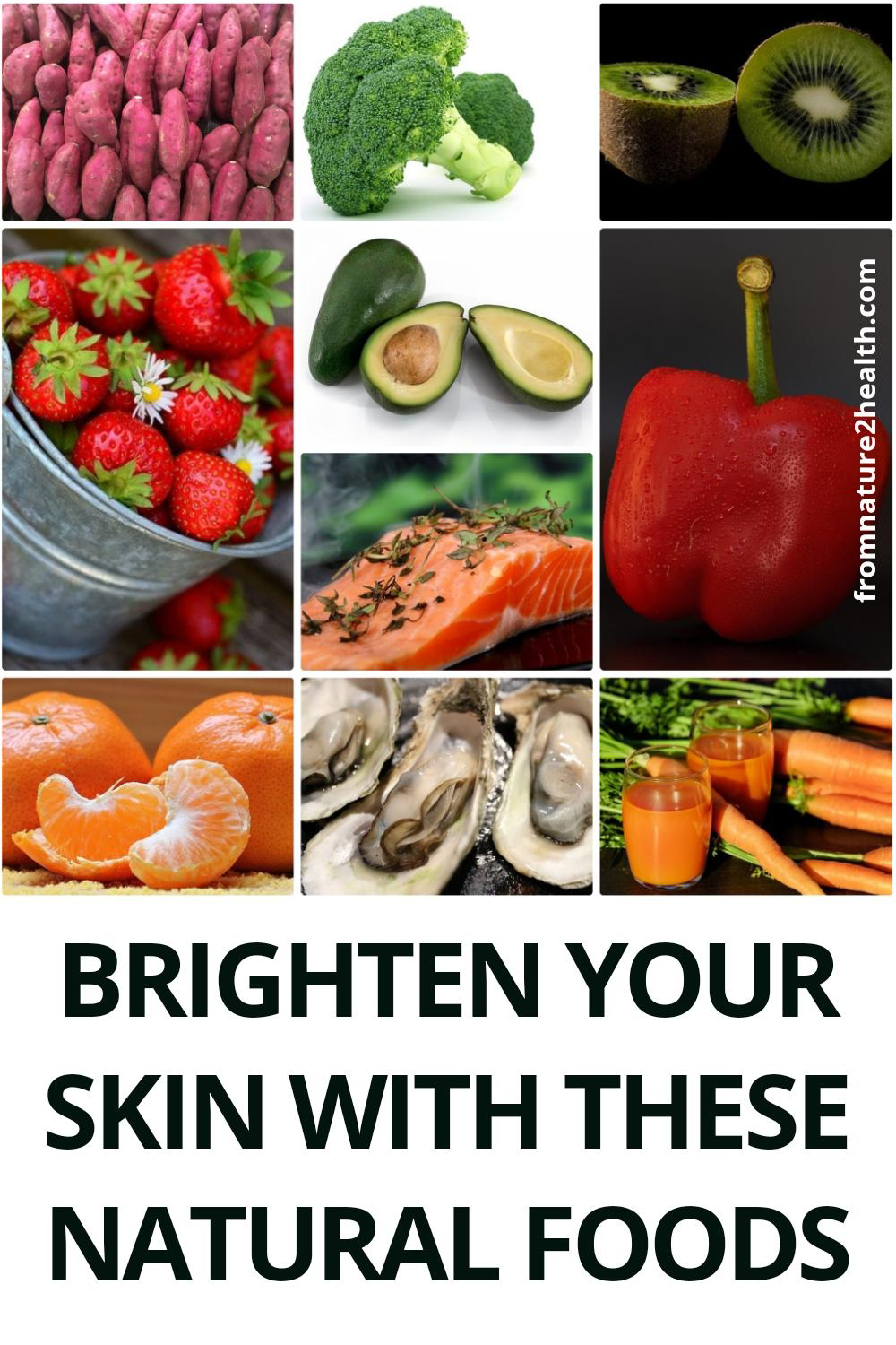 Brighten Your Skin with These Natural Foods