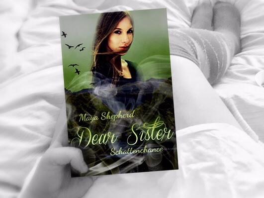 [REZENSION] Dear Sister - Schattenschance von Maya Shepherd