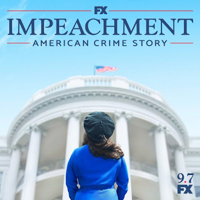 Impeachment: American Crime Story FX