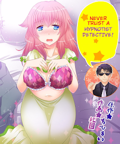 – Never Trust A Hypnotist Detective! (English) – Ongoing