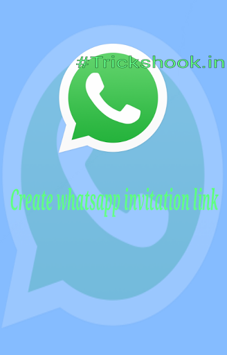 web.Whatsapp.com create a whatsapp invitation link
