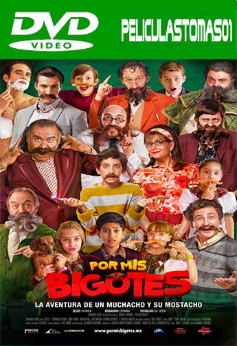 Por mis Bigotes (2015) DVDRip