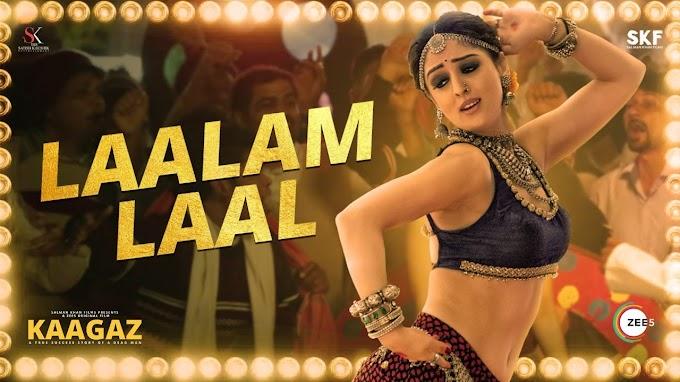 Laalam Laal Lyrics - Rajnigandha Shekhawat   Kaagaz 2020