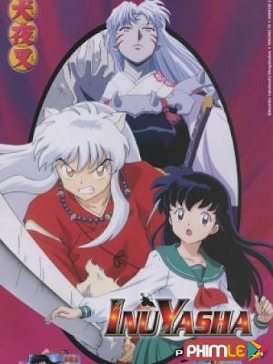 Phim Khuyển Dạ Xoa - Inu Yasha (1996)