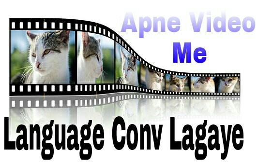 convert video other language in Hindi%252520