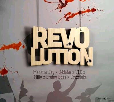 Revolution by Maestro Jay X J-Klohn X V.I.C X Milly X Brainy Boss X Cryzstals