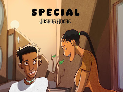 Music : Joshua Adere - Special