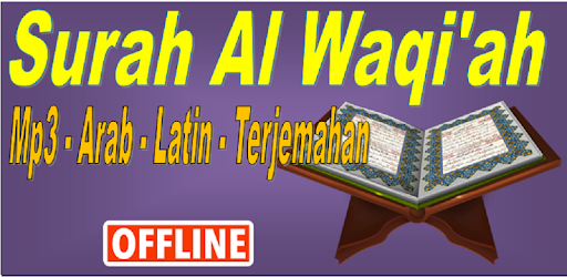 Surah Al Waqiah Mp3 Arab Latin Dan Terjemahan Apps On