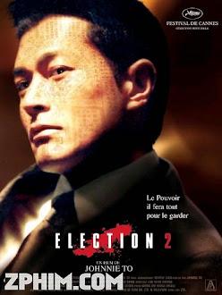 Xã Hội Đen 2 - Election 2 (2006) Poster