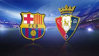 مشاهدة مباراة برشلونة و أوساسونا بث مباشر الدوري الإسباني