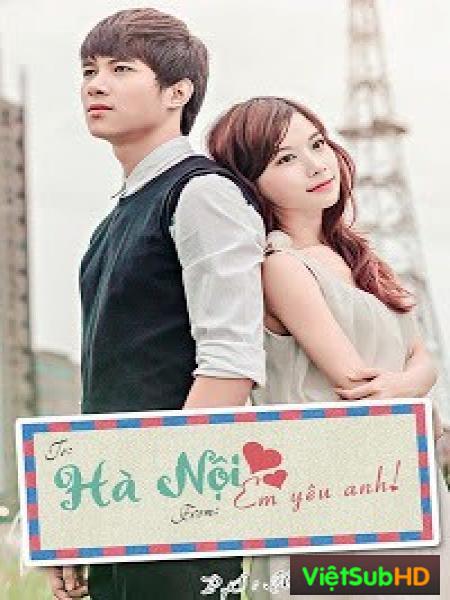 Hà Nội, Em Yêu Anh