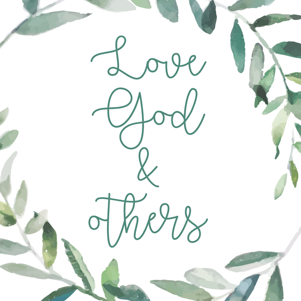 Love God and Others