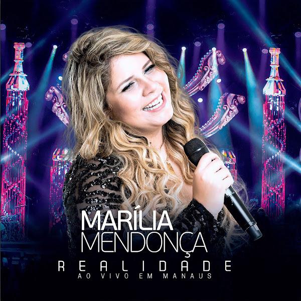 Baixar CD Marília Mendonça – Realidade – Ao Vivo Em Manaus