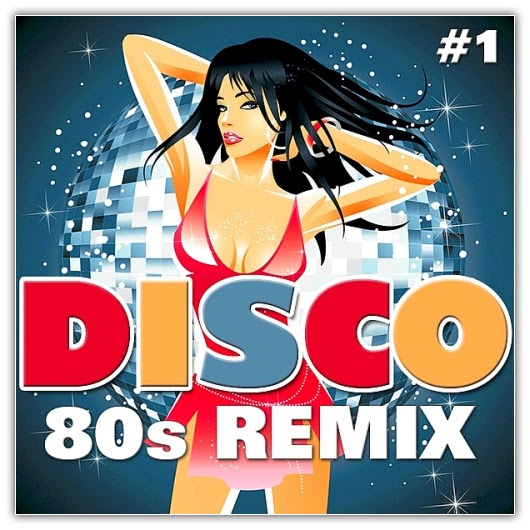 Va disco 80s remix 1 2014 hits dance best dj mix Best 80s house remixes