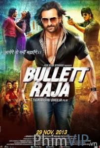 Bullet Raja - Bullet Raja poster