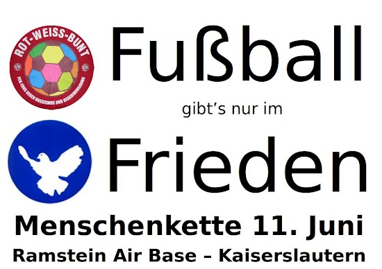 Plakat: «Fußball gibt's nur im Frieden».