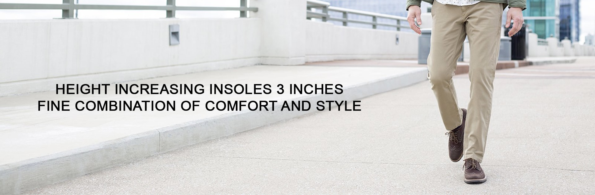 3 Inches Height Increasing Elevator Insoles – Fine Combination of Comfort and Style