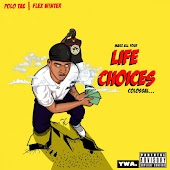 Life Choices (feat. Flex Winter)