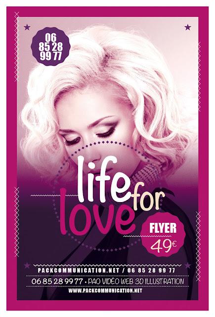 création flyers soirées thème Life For Love