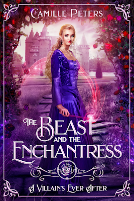 The Beast and the Enchantress by Camille Peters