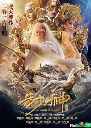 Phim Phong Thần Bảng Truyền Kỳ - League Of Gods (2016)