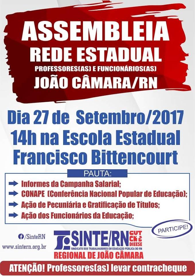SINTE/RN: Assembléia dos Professores e Funcionários da Rede Estadual, Hoje 27 de Setembro as 14hrs na escola Francisco Bittencourt.