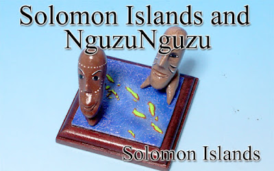 Solomon Islands & NguzuNguzu ‐Solomon Islands‐