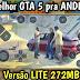 BAIXAR A MELHOR versão do GTA 5 MOBILE para Celulares ANDROID • Jogo LITE só 272MB   Apk 2021