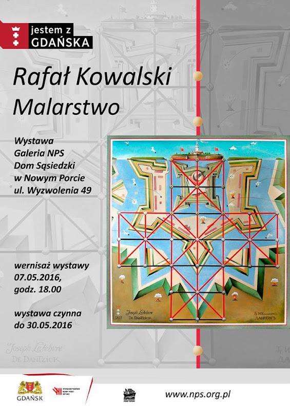 Wystawa Malarstwa Rafała Kowalskiego