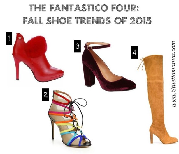 Fantastico four shoe trends of 2015