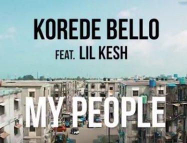 [Video] Korede Bello - My People Ft Lil Kesh