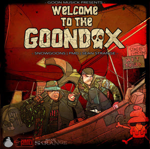 Snowgoons, PMD & Sean Strange - Welcome To The Goondox