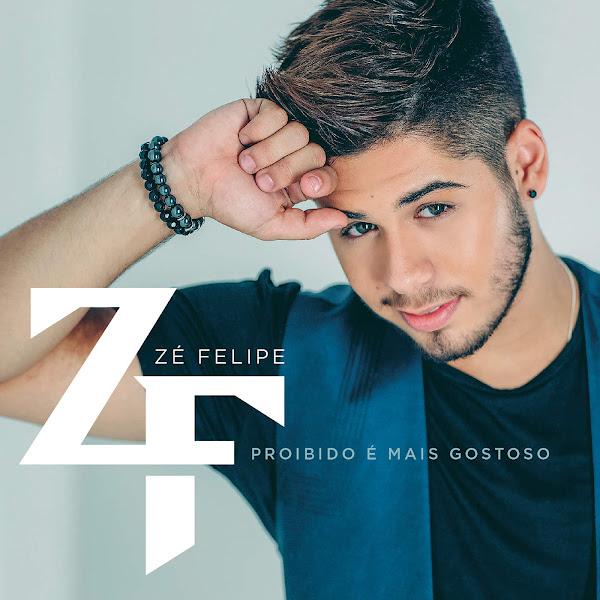 Baixar CD Proibido é Mais Gostoso – Zé Felipe